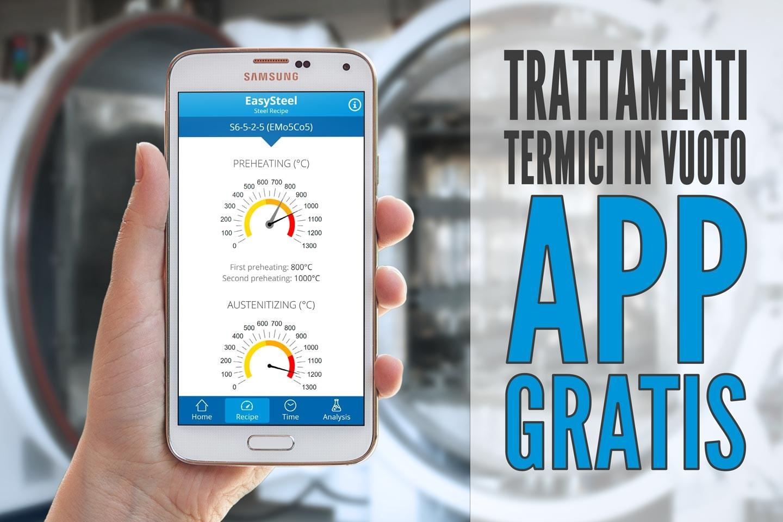 [App Gratuita] EasySteel: il calcolatore per trattamenti termici sottovuoto