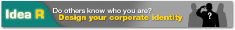 Idea R - Do others know who you are? Design your corporate identity