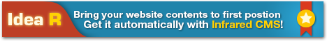 Idea R - Bring your website contents to first postion. Get it automatically with Infrared CMS!
