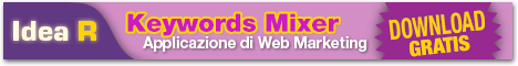 Idea R - Keywords Mixer, applicazione per il Web Marketing - Download Gratis